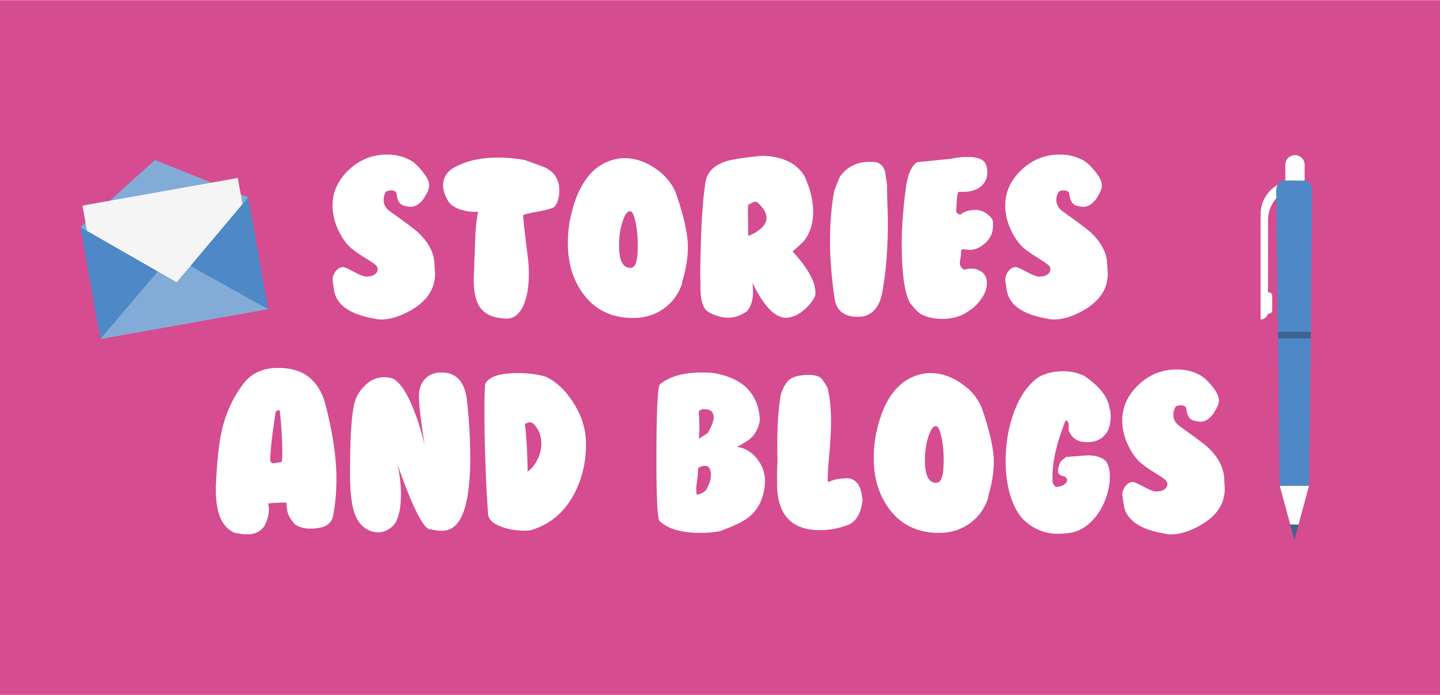 Stories and Blogs